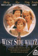 The West Side Waltz Movie Poster
