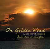 On Golden Pond CD by Joe Deleault and Ernest Thompson