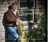 The Journey Goes On by Ray Porcell and Ernest Thompson