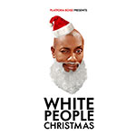 White People Christmas by Ernest Thompson